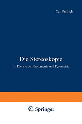 Die Stereoskopie: Im Dienste der Photometrie und Pyrometrie