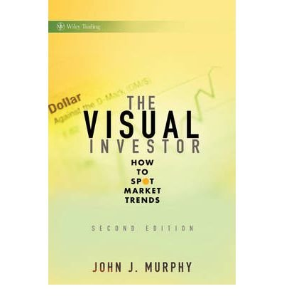 [ THE VISUAL INVESTOR HOW TO SPOT MARKET TRENDS BY MURPHY, JOHN J.](AUTHOR)HARDBACK