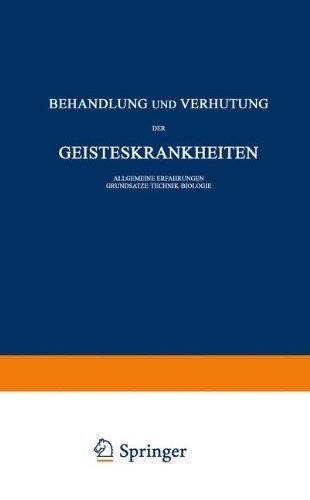 Behandlung und Verh¨¹tung der Geisteskrankheiten: Allgemeine Erfahrungen Grunds?tze ¡¤ Technik ¡¤ Biologie (Monographien aus dem Gesamtgebiete der Neurologie und Psychiatrie) (German Edition) by Schneider, Carl (1939) Paperback