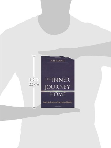 Inner Journey Home: The Soul's Realization of the Unity of Reality