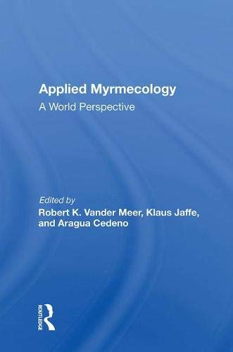 Applied Myrmecology: A World Perspective
