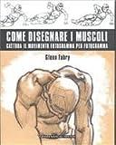 Best Catturas - Come Disegnare I Muscoli. Cattura I Review