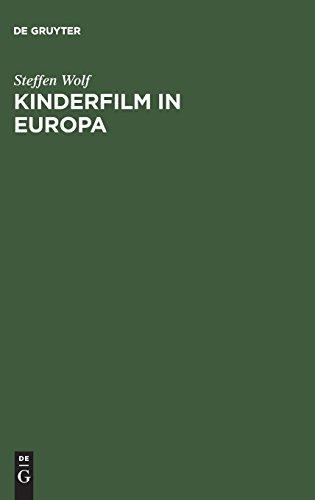 Kinderfilm in Europa: Darstellung der Geschichte, Struktur und Funktion des Spielfilmschaffens für Kinder in der Bundesrepublik Deutschland, CSSR, ... Republik und Großbritannien 1945-1965