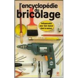Encyclopédie du bricolage