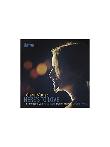 Clara Vuust: Here's To Love