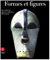 Formes et figures : L'Art africain dans la collection Horstmann