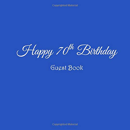 Happy 70th Birthday Guest Book 70 Year Old Gifts Accessories Decor Ideas Party Supplies Decorations For Women Men