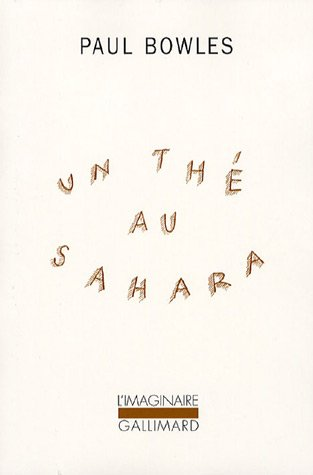 Un thé au Sahara (DVD inclus)