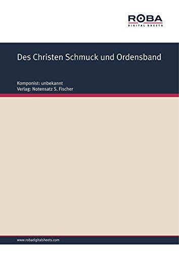 Des Christen Schmuck und Ordensband: Sheet Music