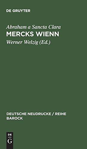 Mercks Wienn: 1680 (Deutsche Neudrucke / Reihe Barock, Band 31)