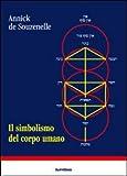 Scarica Libro Il simbolismo del corpo umano Dall albero della vita allo schema corporeo (PDF,EPUB,MOBI) Online Italiano Gratis