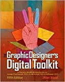 The Graphic Designer's Digital Toolkit 5th (fifth) edition Text Only