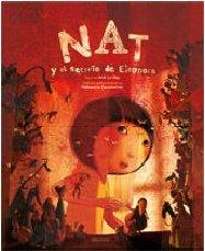 Nat y el secreto de Eleonora (Albumes) por Anik Le Ray