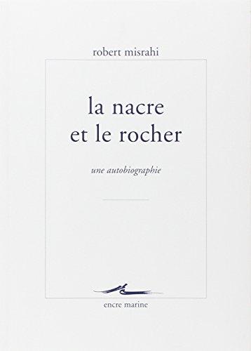 la-nacre-et-le-rocher-une-autobiographie-philosophique