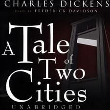 A Tale of Two Cities [Unabridged] Publisher: Blackstone Audiobooks; Unabridged edition