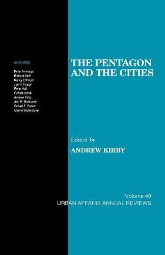 The Pentagon and the Cities (Urban Affairs Annual Reviews)