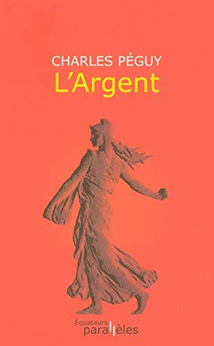 L'ARGENT par Charles Péguy