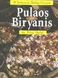 Pulaos & Biryanis - A Tribute to Indian Cuisine
