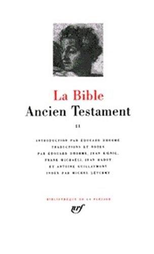 La Bible : Ancien Testament, tome II