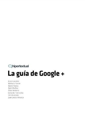 La Guía de Google+ por Juan Jesús Velasco