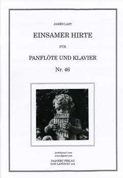 Einsame Klavier Das (EINSAMER HIRTE (LONELY SHEPHERD) - arrangiert für Panflöte - Klavier [Noten / Sheetmusic] Komponist: LAST JAMES)
