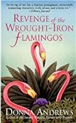 Revenge of the Wrought-Iron Flamingos