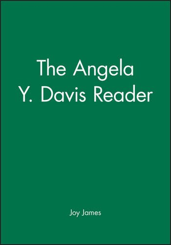 The Angela Y. Davis Reader (Wiley Blackwell Readers)