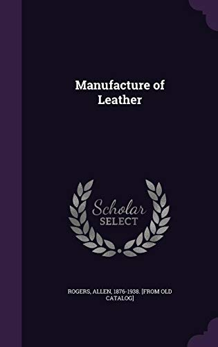 Manufacture of Leather