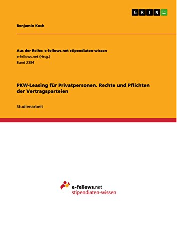 PKW-Leasing für Privatpersonen. Rechte und Pflichten der Vertragsparteien
