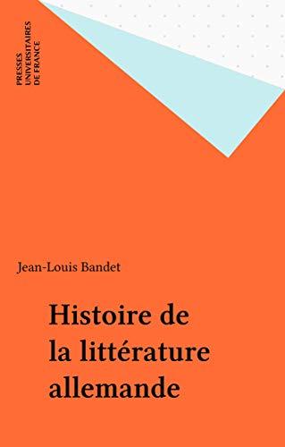 Histoire de la littérature allemande (Premier cycle)