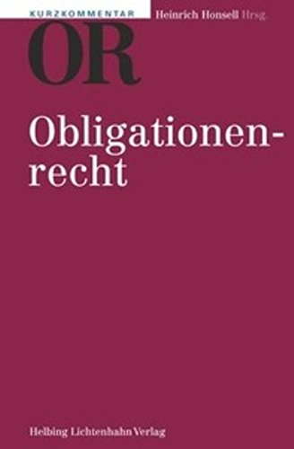 Kurzkommentar OR: Art. 1-1186 OR (Kurzkommentar /Petit commentaire)