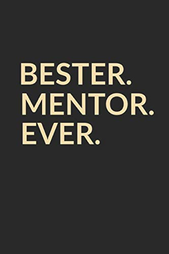 Bester Mentor Ever: A5 Punktiertes • Notebook • Notizbuch • Taschenbuch • Journal • Tagebuch - Ein lustiges Geschenk für die Besten Männer Der Welt