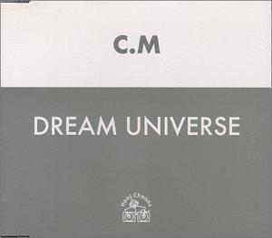 Dream Universe by Cm