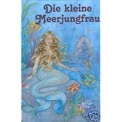 Kleine Meerjungfrau / eine spannende Geschichte mit dem Namen des bzw. IHRES Kindes und den Namen von bis zu 4 weiteren Personen als handelnde Personen im laufenden Text / personalisiert (spezielle Anfertigung für den Kunden)