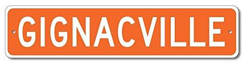 Aersing Cartel de Aluminio de Calidad GignacVille con el Nombre de la Familia Gignac, Color Naranja, Regalo para habitación, Patio, Garaje, Valla o decoración