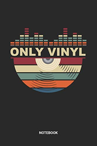 Vinyl Notebook: Dj Set List Gig Notebook (6x9 inches) with Blank Pages ideal as a LP Record Collection Journal. Perfect as a Composition Book or ... Vinyl Lover. Great gift for Men and Women