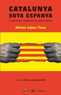 Catalunya sota espanya editado por La magrana