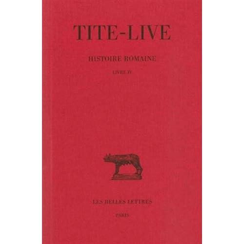 Histoire romaine, tome 4 : Livre IV
