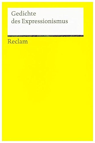 Gedichte des Expressionismus (Reclams Universal-Bibliothek)