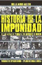 Historia De La Impunidad (Temas Y Debates/Subjects and Debates)