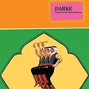 Dabke - Sounds Of The Syrian Houran [VINYL]