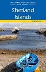 Shetland Islands (Landmark Visitor Guide)