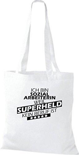 Borsa di stoffa SONO sozialarbeiterin, WEIL supereroe NESSUN lavoro è Bianco