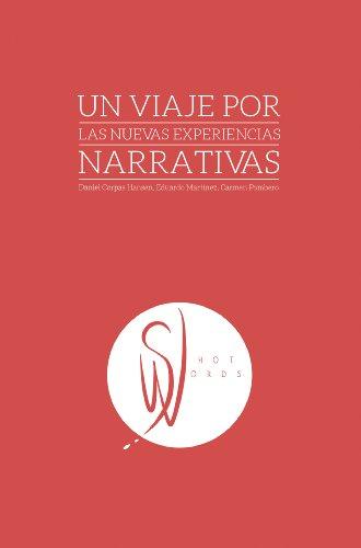 Un viaje por las nuevas experiencias narrativas: ShotWords (Spanish Edition)