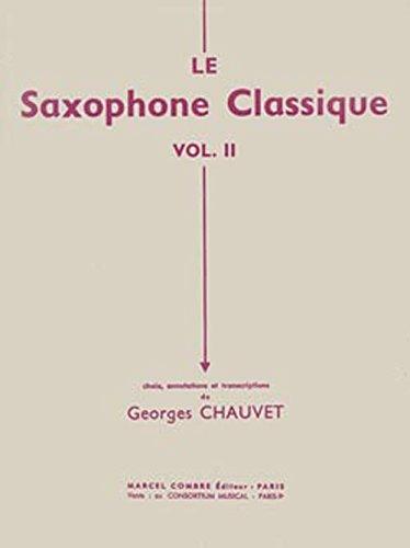 Le Saxophone Classique Vol.1 - Saxophone et Piano