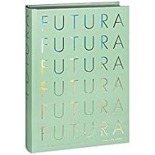 Futura: Die Schrift