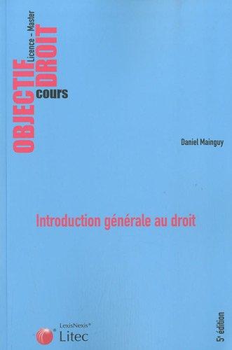 Introduction générale au droit par Daniel Mainguy