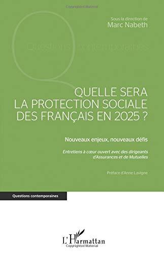 Quelle sera la protection sociale des Français en 2025?