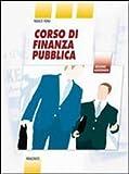 Corso di finanza pubblica. LibroLIM. Per le Scuole superiori. Con e-book. Con espansione online