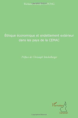 Ethique économique et endetement extérieur dans les pays de la CEMAC
